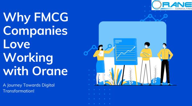 Why FMCG Companies Love Working with Orane